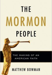Mormon People: The Making of an American Faith