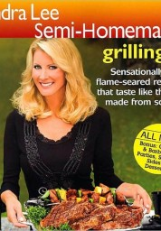 Sandra Lee Semi-Homemade Grilling 2 (Semi-Homemade Series)