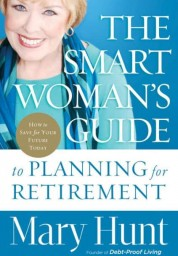 Smart Woman's Guide to Planning for Retirement