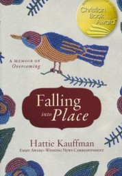 Falling into Place: A Memoir of Overcoming