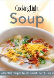 Cooking Light:  Soup
