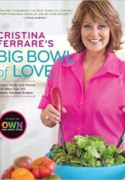 Cristina Ferrare's Big Bowl of Love