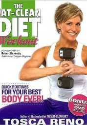 Eat-Clean Diet Workout: Quick Routines for Your Best Body Ever (with DVD)