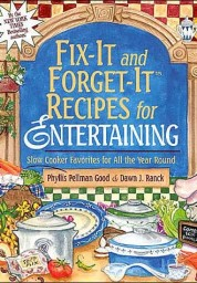 Fix-It and Forget-It Recipes for Entertaining