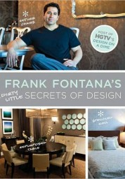 Frank Fontana's Dirty Little Secrets of Design