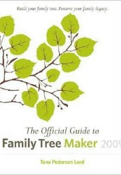 Official Guide to Family Tree Maker 2009
