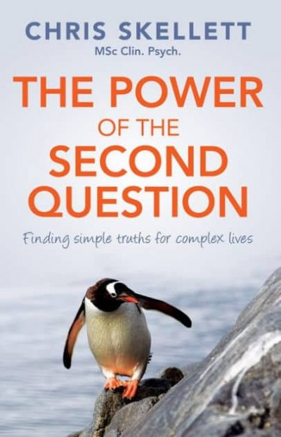 Power of the Second Question: Finding simple truths for complex lives