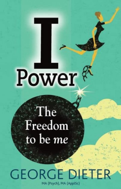 I-Power: The Freedom to be me