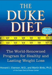 Duke Diet: The World-Renowned Program for Healthy and Lasting Weight Loss