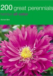 200 Great Perennials: Hamlyn All Color