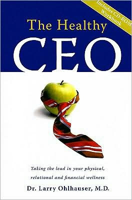 The Healthy CEO (with CD)