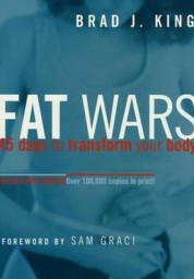 Fat Wars: 45 Ways to Transform Your Body