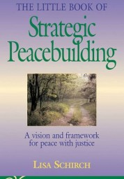 Strategic Peacebuilding: A Vision and Framework for Peace and Justice