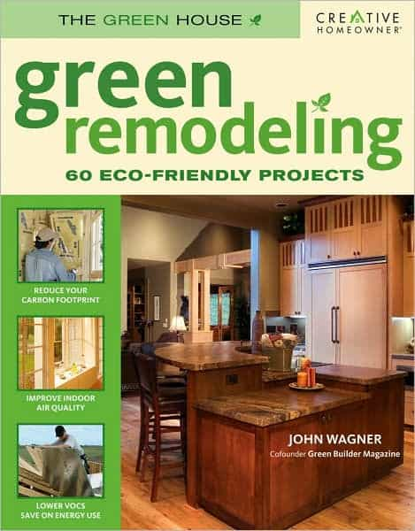 Green remodeling your start toward an eco friendly home - Remodeling a house where to start ...
