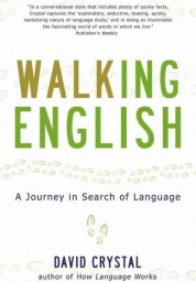 Walking English: A Journey in Search of Language