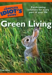 Complete Idiot's Guide to Green Living