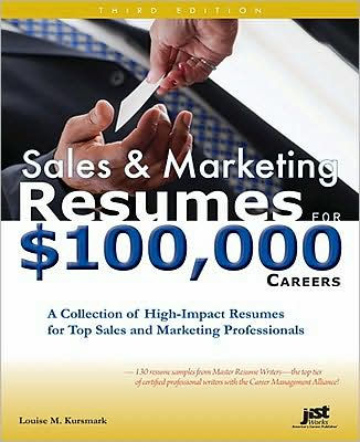 Sales & Marketing Resumes for $100,000 Careers